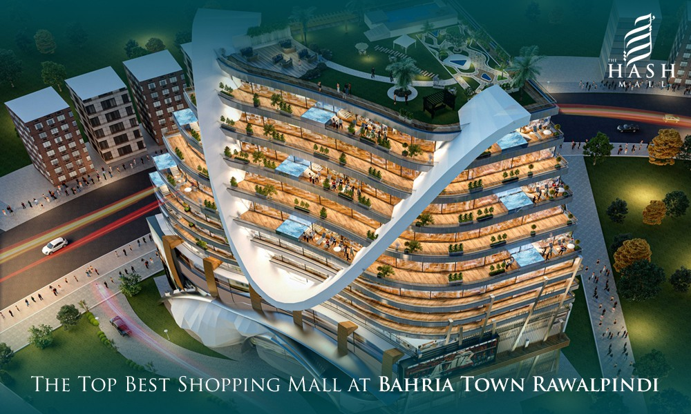 The Top Best Shopping Mall at Bahria Town Rawalpindi