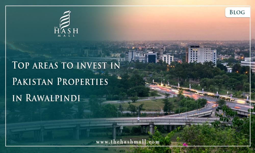 Top areas to invest in Pakistan Properties in Rawalpindi
