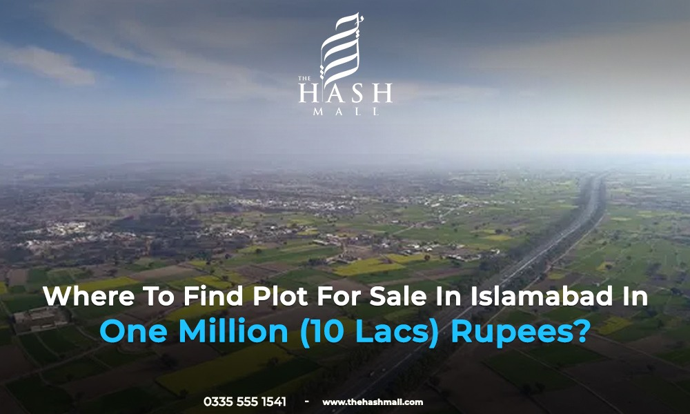 Where To find Plot for sale In Islamabad In One Million (10 Lacs) Rupees?