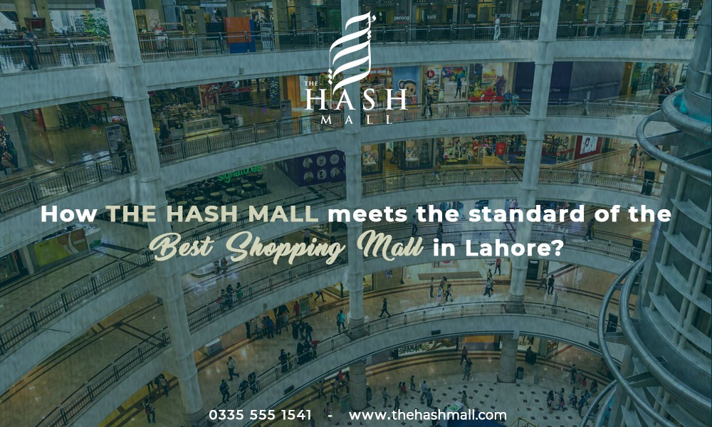 Best Shopping Mall in Lahore